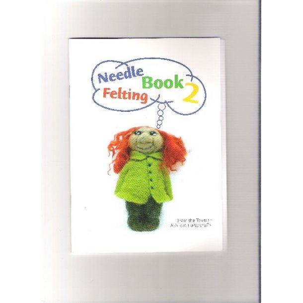 Needle Felting Book 2 (incl. 2 nåle) SÅ LÆNGE LAGER HAVES!