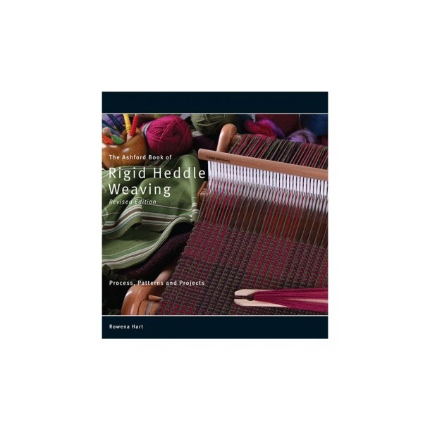 Ashford Book of Rigid Heddle Weaving. Rowena Hart
